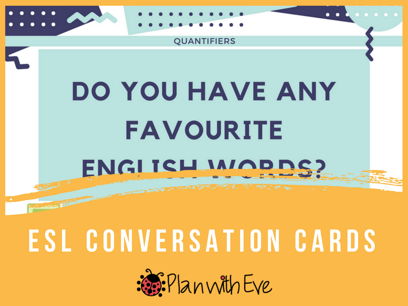 ESL Conversation Cards - Quantifiers - Elementary / Play with much/many/any/some!