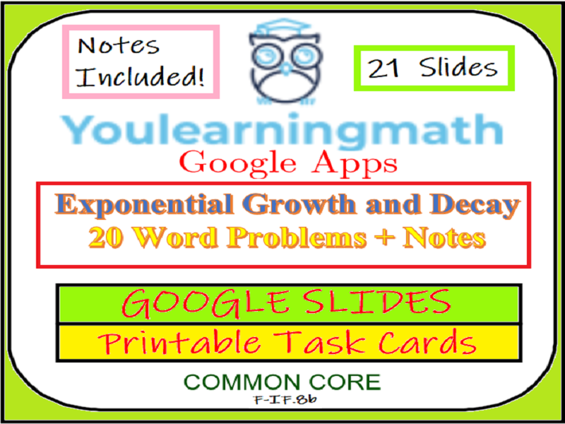 Exponential Growth and Decay Word Problems - Google Slides + Printable Task Cards