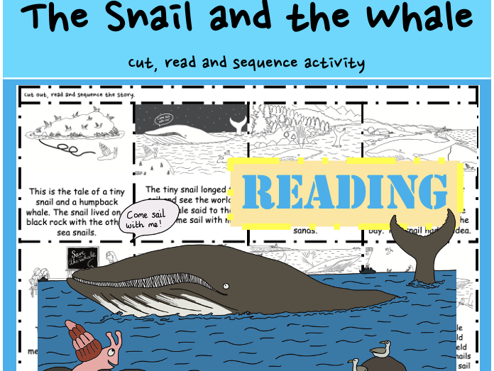 The Snail and the Whale Julia Donaldson Reading: Sequence cut paste make book