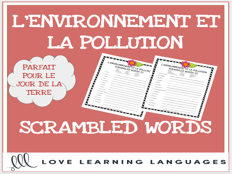 L'environnement - French scrambled words - Le Jour de la Terre - Earth Day