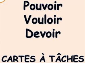 French Verbs VOULOIR - POUVOIR - DEVOIR Task Cards