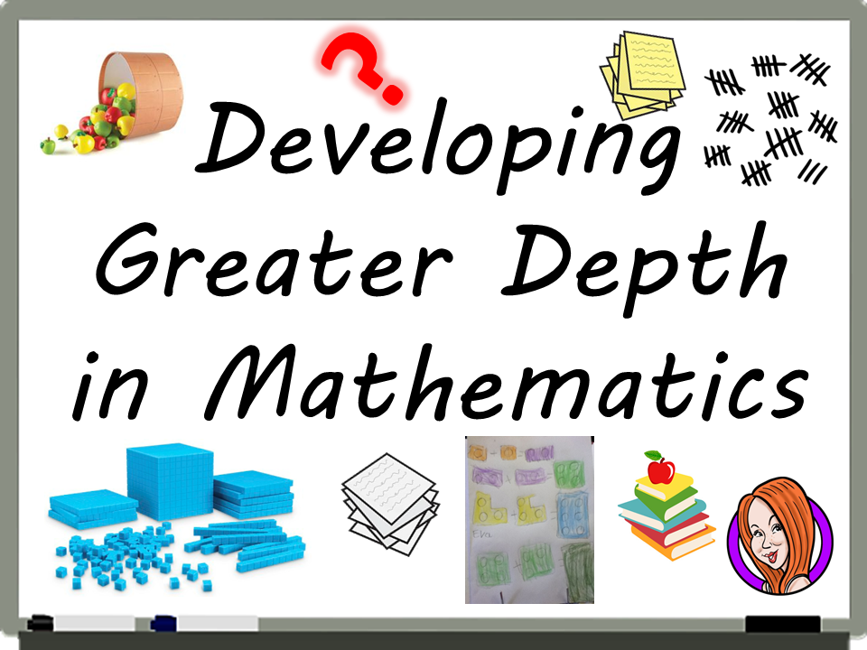 Developing Greater Depth in Mathematics Video