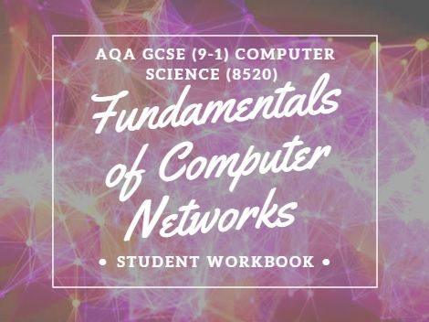 Computer Science: Networks AQA (9-1) GCSE revision and exam practice