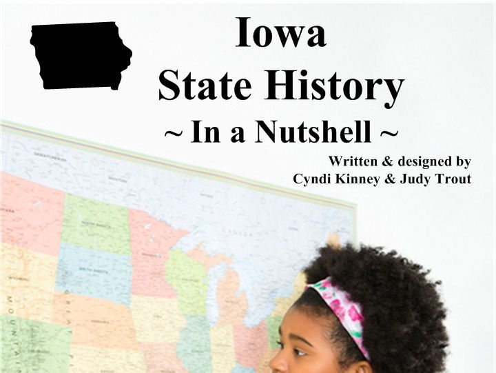 Iowa State History In a Nutshell