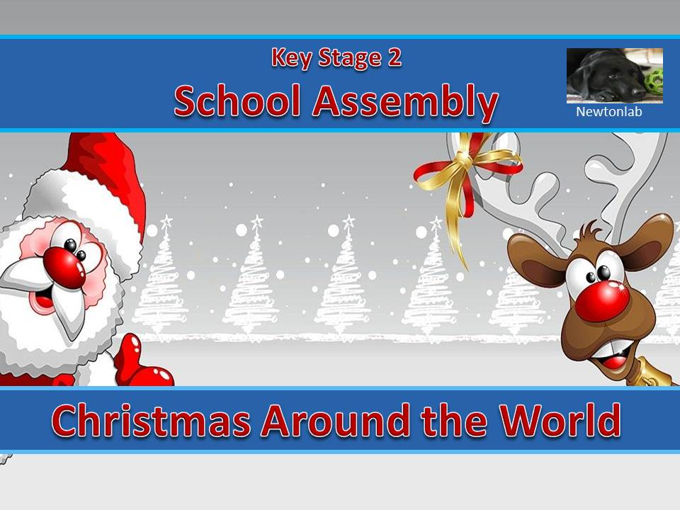 Christmas around the World Assembly - Key Stage 2