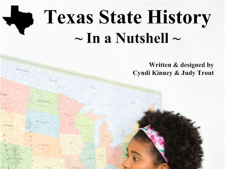 Texas State History In a Nutshell