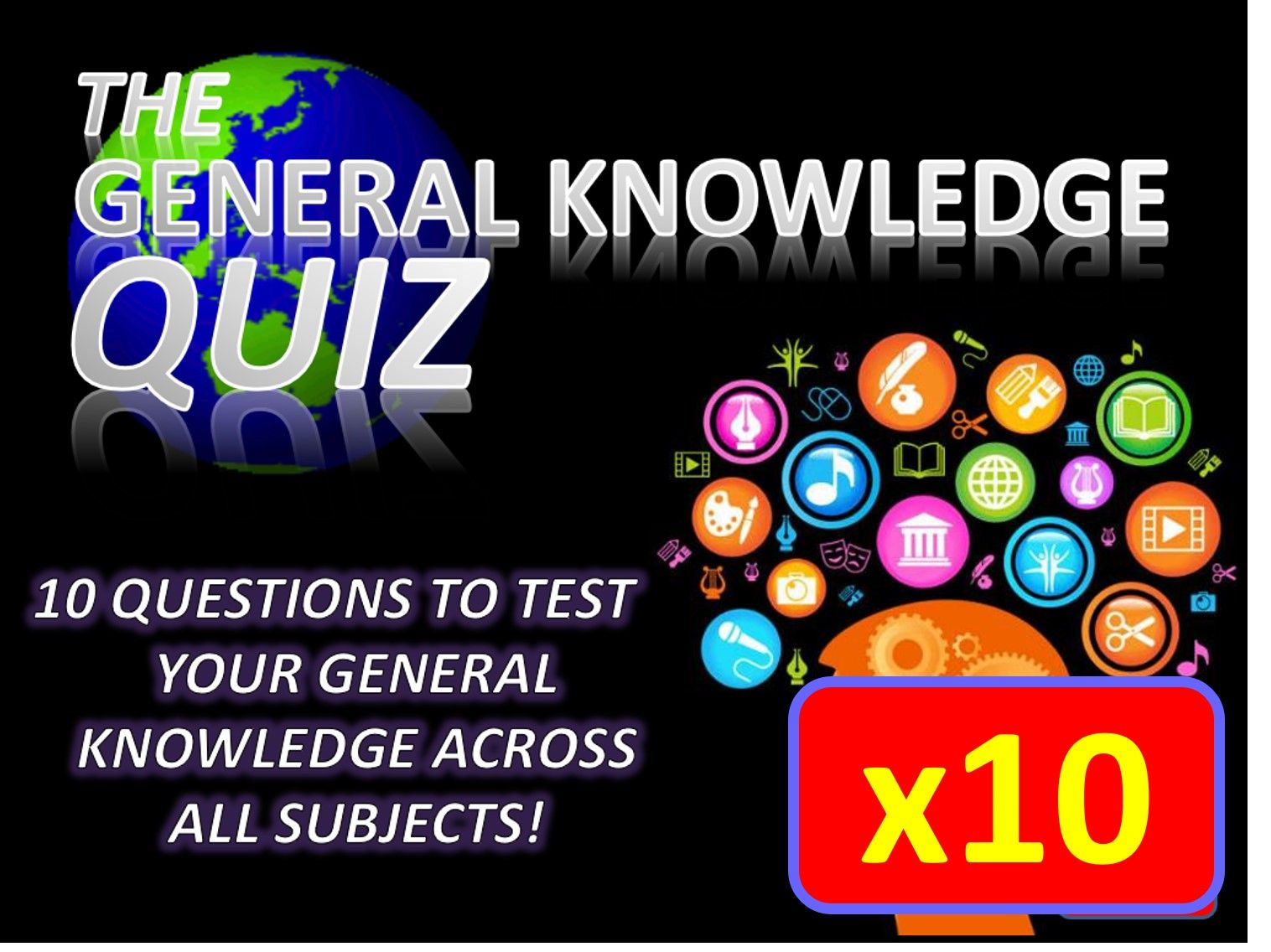 10 x The General Knowledge Pub Quiz (#1-10) Form Tutor Time Cross Curricular Settler End of Term
