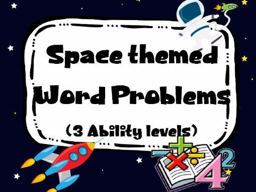 Space themed Maths Word Problems. 3 Levels