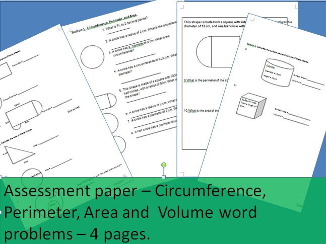 Assessment paper - circumference, perimeter, volume, area word problems - 4 pages