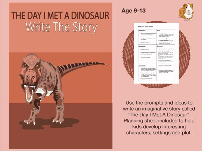 The Day I Met A Dinosaur: Write The Story (SATS And 11+ Essential Writing Practice) (9-13 years)
