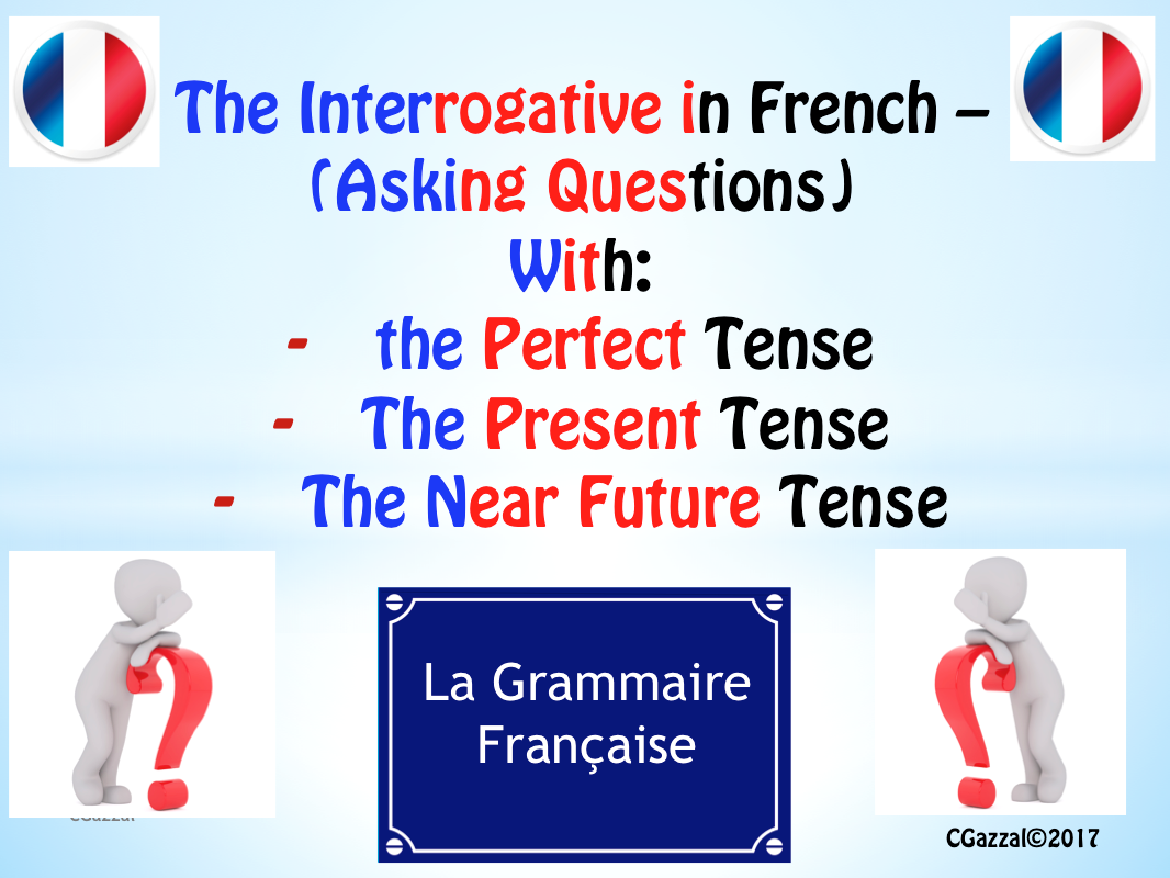 A Complete Guide to Asking Questions in French.
