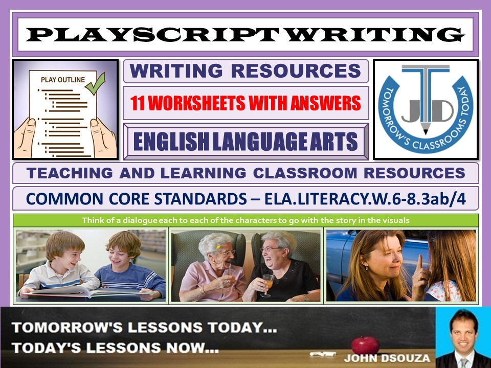 PLAY SCRIPT WRITING - 11 WORKSHEETS WITH ANSWERS