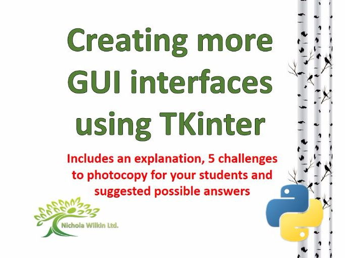 Creating more GUI interfaces using TKinter (Python Challenges)