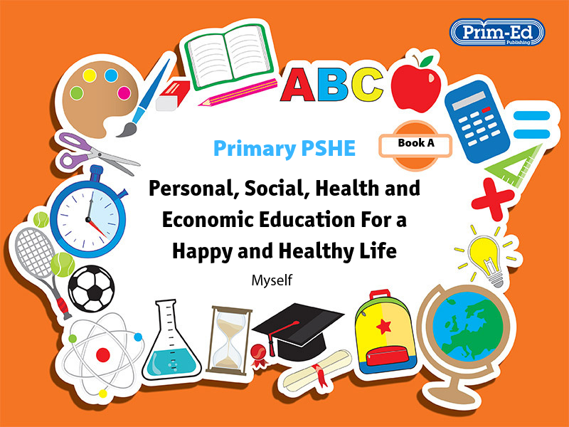 Primary PSHE: Myself Unit Book A Reception/Primary 1