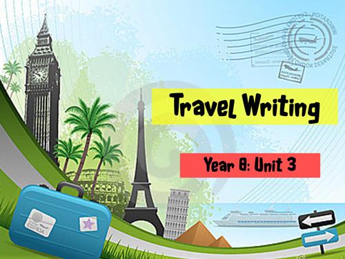 Travel Writing: Year 8 Scheme of Work