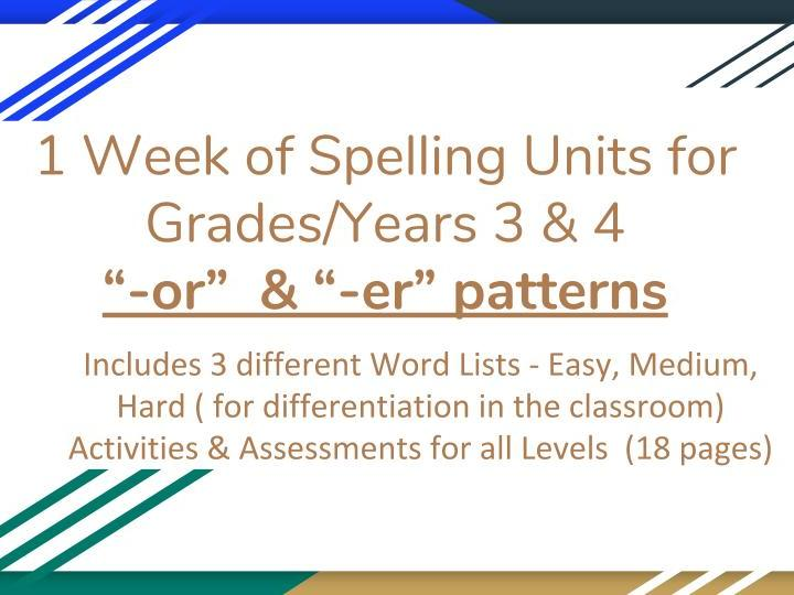 "3/4 /Years/Grades Spelling Unit ""-or"" & ""-er"" - 3 Different Levels of Differentiation"