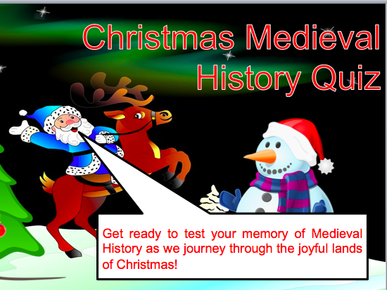 Christmas Themed Medieval History Quiz