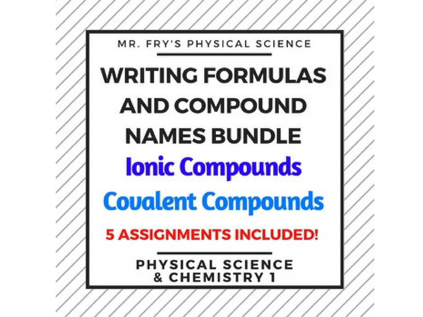 Writing Formulas and Compound Names Bundle