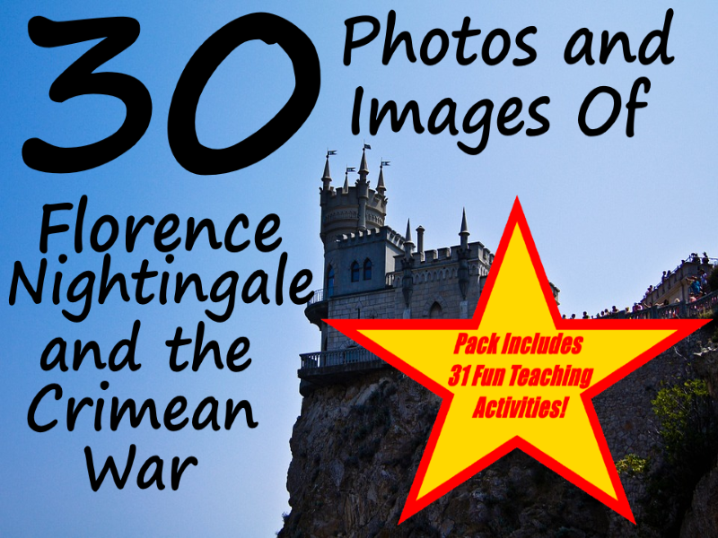 30 Photos And Images Of Florence Nightingale and the Crimean War + 31 Fun Teaching Activities