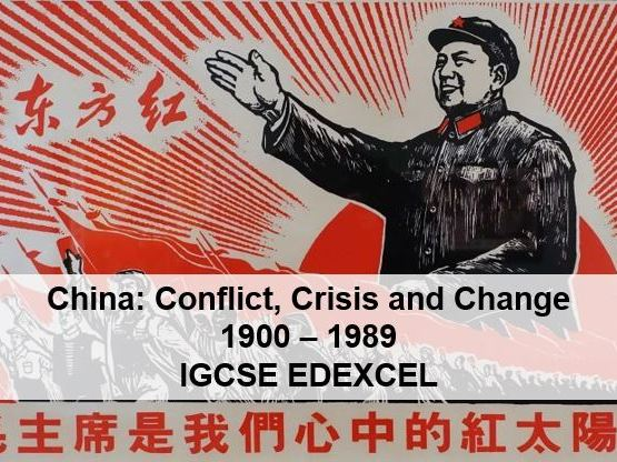 China: Conflict, Crisis and Change 1900 – 1989.  IGCSE EDEXCEL - PART 1 (12 lessons, 1900 - 1935)
