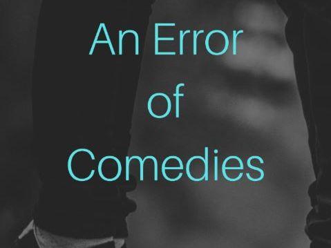 An Error of Comedies