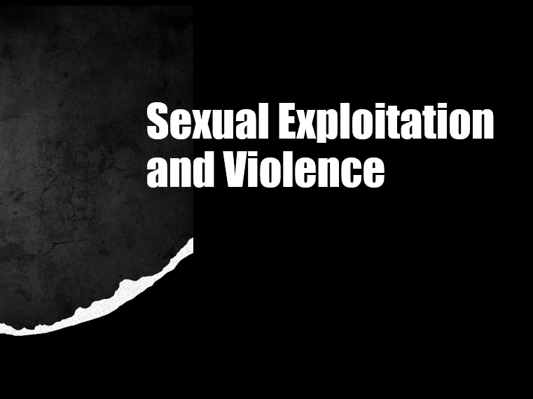 Sexual Exploitation and Violence
