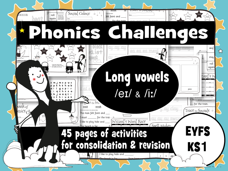 45 Phonics Revision Activities: Long vowels: /eɪ/ and /iː/ (ai, ay, ee, ea)