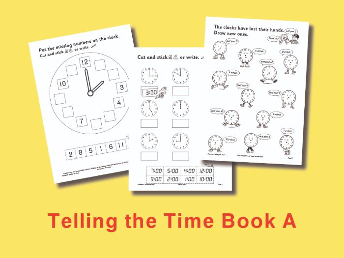 Telling the Time Book A: Time to Hours and Half Hours