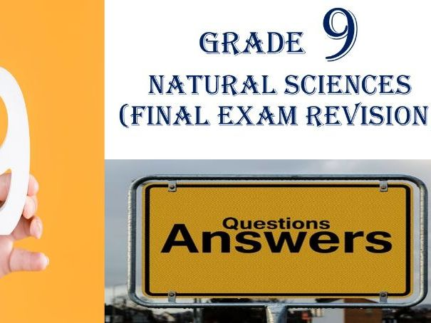 Gr 9 NATURAL SCIENCES WORKSHEET 1 (27 pages)(FINAL EXAM REVISION QUESTIONS & ANSWERS)