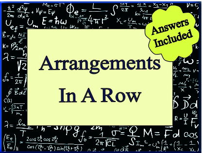 Arrangements In A Row - With Answers