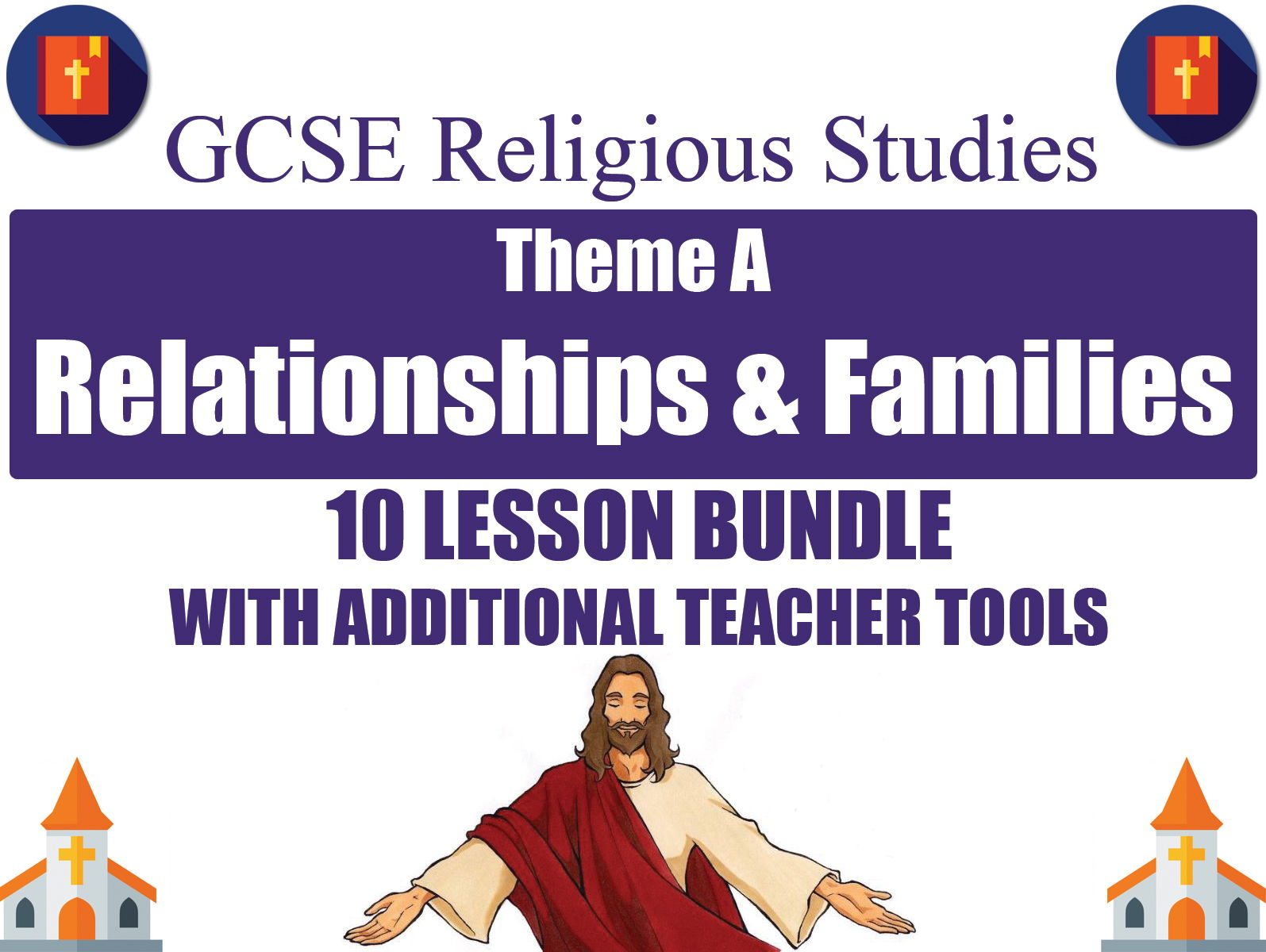 Relationships & Families (10 Lesson Unit) (AQA GCSE Religious Studies)