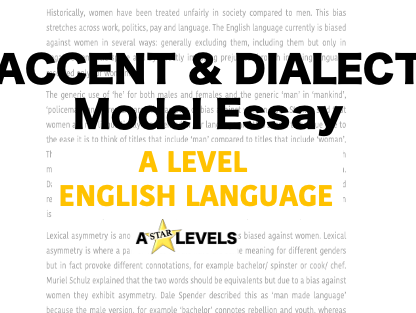 Accent and Dialect A* Example Essay AQA English Language A Level