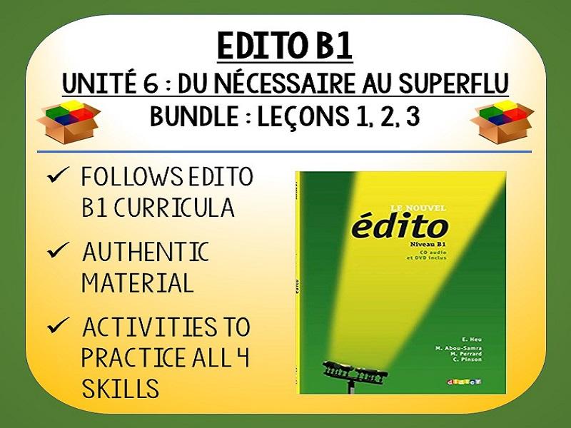 EDITO B1 - Unité 6 - Du nécessaire au superflu - 3 Lessons pack