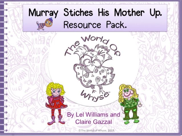 Murray Stitches His Mother Up Resource Pack from The World Of Whyse