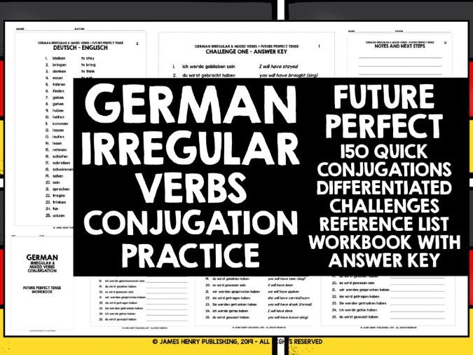 GERMAN IRREGULAR VERBS FUTURE PERFECT TENSE CONJUGATION