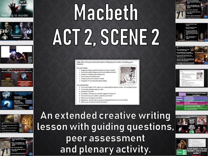 Macbeth (Act 2, Scene 2) Creative writing WHOLE LESSON KS4 Year 10