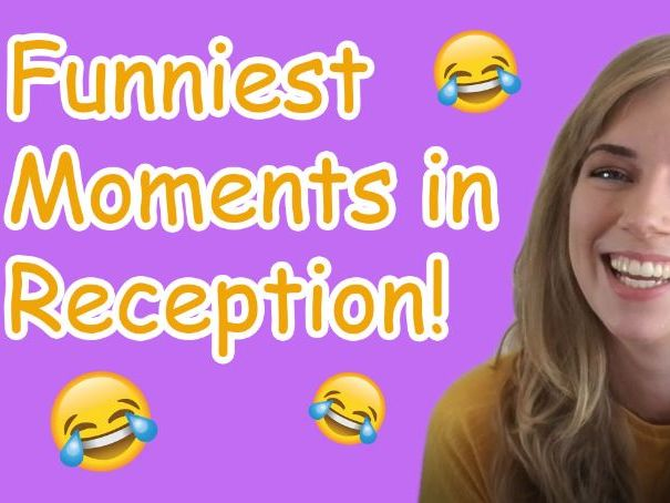 Funniest Moments Teaching Reception!