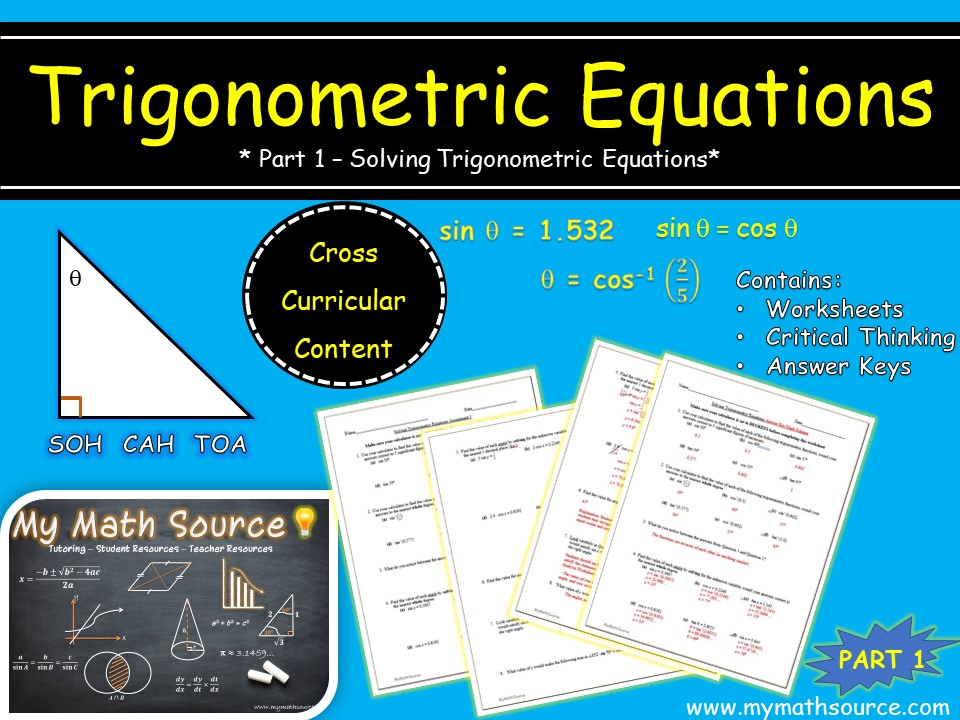 Trigonometric Equations: Part 1 - Solving Trig Equations Worksheet & Critical Thinking