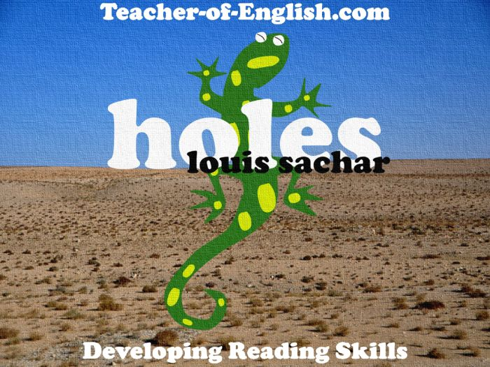 Holes by Louis Sachar (161 slide PowerPoint, 20 worksheets and 23 lesson plans)