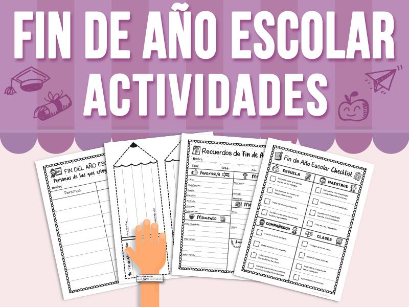 Fin de Año Escolar - Actividades - SPANISH VERSION