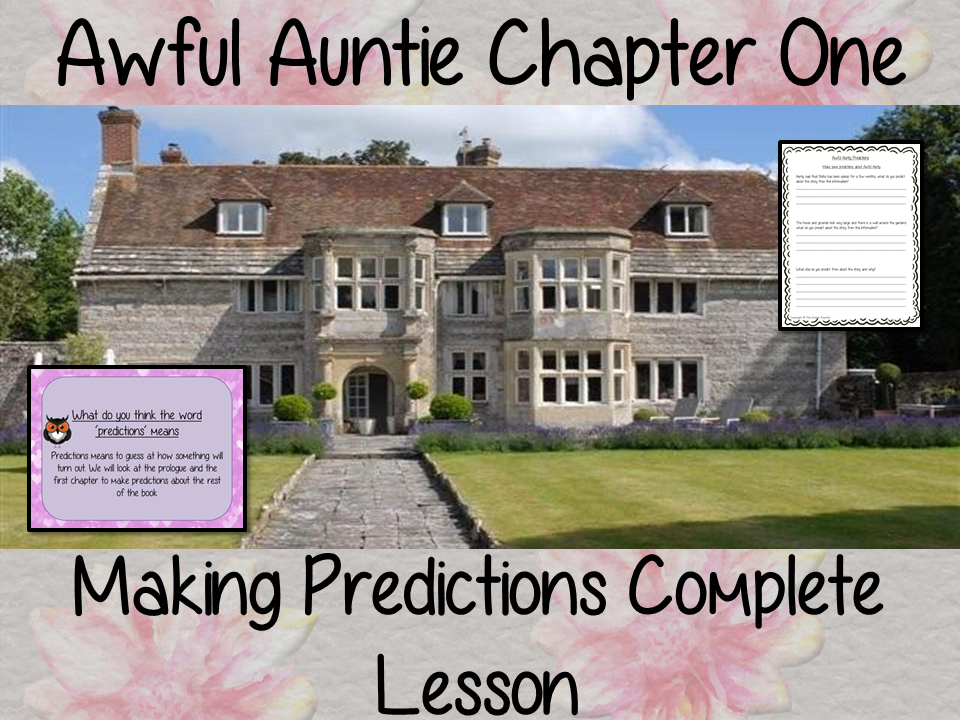 Writing Predictions Complete English Lesson on Awful Auntie
