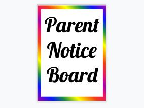 Parent Notice Board