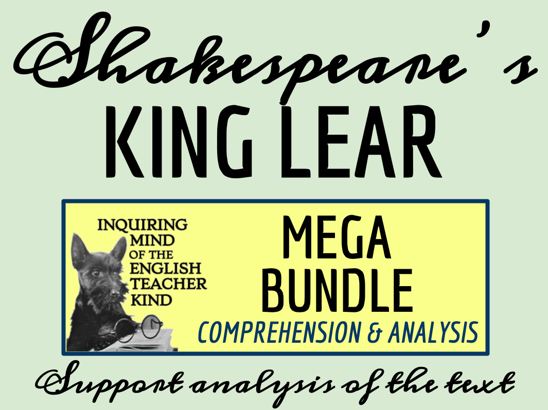 Shakespeare's King Lear Bundle of Quizzes, Close Readings, and a Test