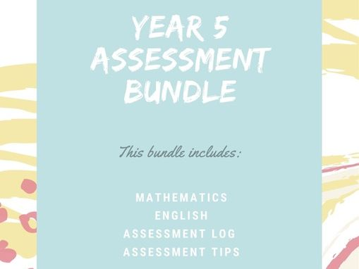 Year 5 English & Mathematics Assessment Bundle with lots of extras
