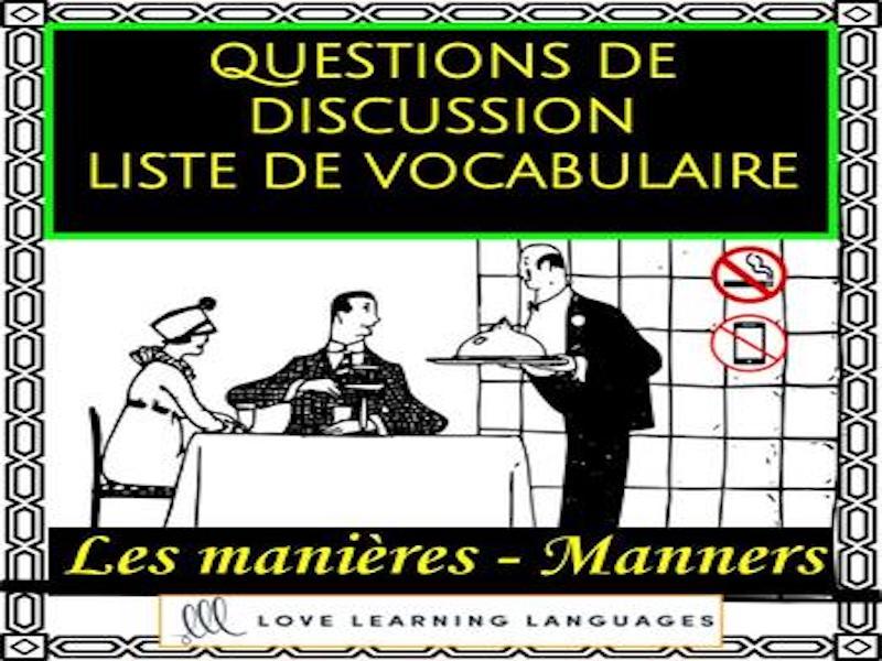 Les manières - manners Discussion ciblée - French themed conversation questions