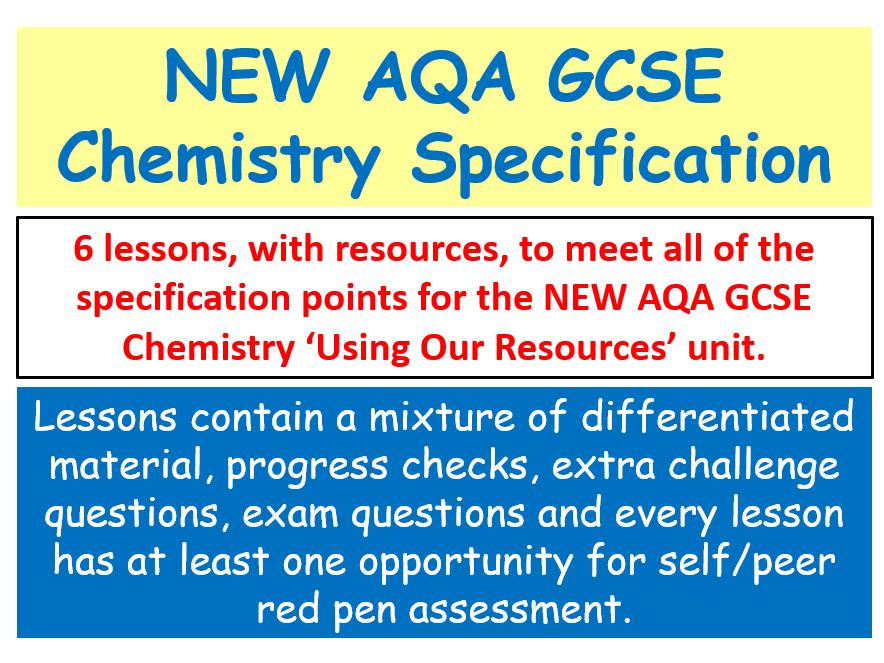 NEW AQA GCSE (2016) Chemistry  - Using Our Resources