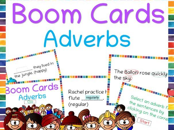 Adverbs Boom Cards Helpful for distance learning-Identify and Fill in the blanks