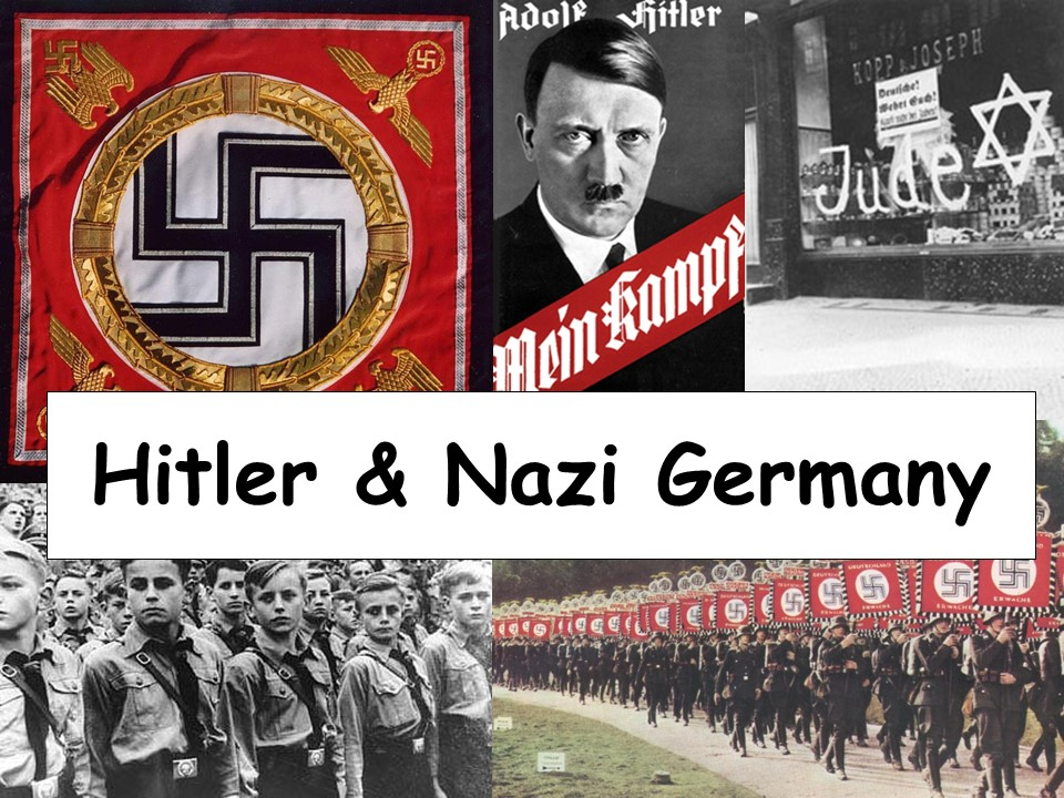 2020-2021 Part One National 4-5 Hitler and Nazi Germany, 1919–1939