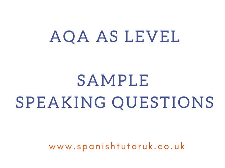NEW SPEC AQA AS SPANISH SAMPLE SPEAKING QUESTIONS