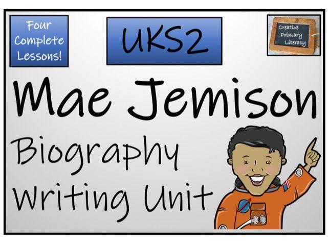UKS2 - Mae Jemison Biography Writing Unit